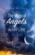 The Magical Angels In My Life